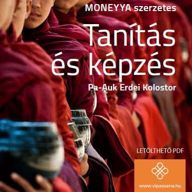 Bhikkhu Moneyya: Tanítás és képzés – Pa-Auk erdei kolostor