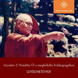 Sayadaw U Pandita: Út a megbékélés boldogságához